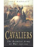 Cavaliers – The Royalist Army at War 1642-1646