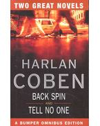 Back Spin – Tell No One
