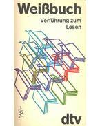 Weißbuch – Verführung zum Lesen
