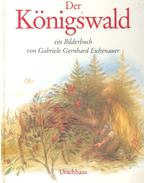 Der Königswald