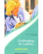 Challenging Dr Carlisle