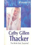 Thacker – The Bride Said, ''Surprise!