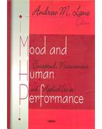 Mood and Human Performance: Conceptual, Measurement and Applied Issues