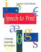 Speech to Print – Language Essentials for Teachers