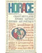 Oeuvres - Odes; Chant Séculaire; Épodes; Satires; Épitres; Art Potéique
