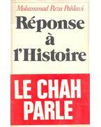 Réponse á l'Histoire