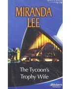 The Tycoon's Trophy Wife - Lee, Miranda
