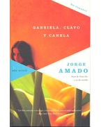 Gabriela, clavo y canela - Jorge Amado