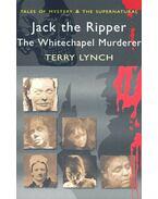 Jack the Ripper – The Whitechapel Murderer