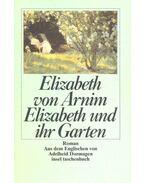 Elizabeth und ihr Garten