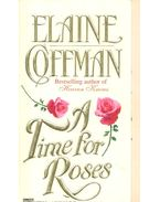 A Time for Roses