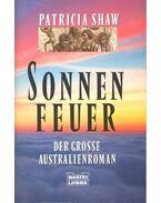 Sonnen Feuer – Das Grosse Australienroman