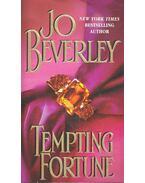 Tempting Fortune