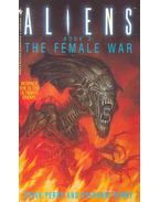 Aliens Book 3: The Female War