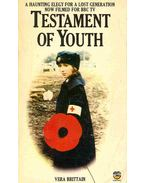 Testament of Youth - An Autobiographical Study of the Years 1900-1925.