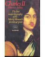 Charles II – The First Major Biography of the Merry Monarch for over 40 years