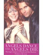 Angels Dance and Angels Die – The Tragic Romance of Pamela and Jim Morrison
