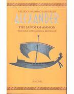Alexander – The Sands of Ammon