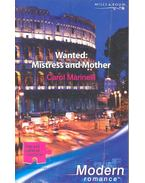 Wanted: Mistress and Mother