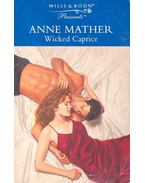 Wicked Caprice - Mather, Anne
