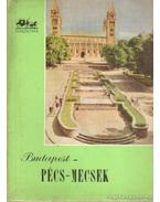 Budapest-Pécs-Mecsek - Huba László