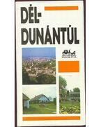 Dél-Dunántúl - Huba László