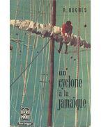 Un cyclone á la Jamaque - Hughes, Richard