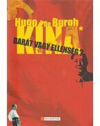 Kína - Barát vagy ellenség? - Hugo de Burgh