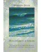 Hullámaiban a tenger - Willigis Jager