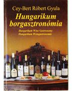 Hungarikum borgasztronómia