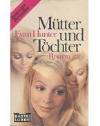 Mütter und Töchter - Hunter, Evan