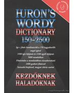 Huron's Wordy Dictionary 150-2500