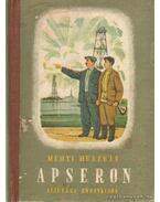 Apseron - Huszejn, Mehti