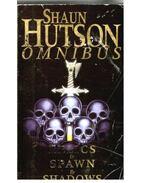 Omnibus: Relics - Spawn - Shadows - Hutson, Shaun