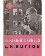 Speaking Likeness - Hutton, K.