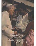 Katolikus kincses kalendárium 1984 - Huzsvár László (szerk.)