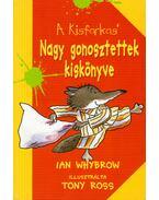Nagy gonosztettek kiskönyve - Ian Whybrow