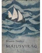 Májusvirág - Ibánez, V. Blasco
