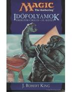 Időfolyamok - J. Robert King