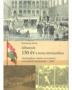 Időutazás - 130 év a torna történetében