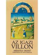Az igazi Villon (dedikált) - Mészöly Dezső