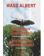 Igazságot Erdélynek! - Justice for Transylvania!