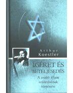 Ígéret és beteljesedés - Arthur Koestler