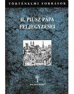 II. Piusz pápa feljegyzései I-II.