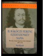 II. Rákóczi Ferenc ezertizenkét napja - Beniczky Gáspár
