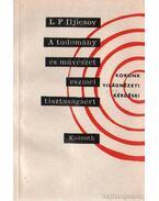 A tudomány és művészet eszmei tisztaságáért - Iljicsov, L. F.