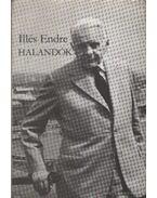 Halandók I-II. kötet - Illés Endre