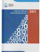 Nők és férfiak Magyarországon, 2011 - Illésné Lukács Mária (szerk.)