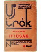 Ifjúság - Illyés Gyula