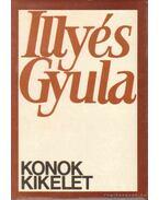 Konok kikelet - Illyés Gyula